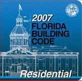 2007 Florida Building Code - Residential 9781580015875