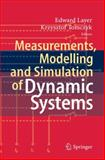 Measurements, Modelling and Simulation of Dynamic Systems 9783642045875