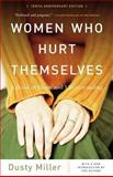 Women Who Hurt Themselves 10th Edition