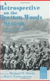 A Retrospective on the Bretton Woods System 9780226065878
