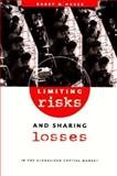 Limiting Risks and Sharing Losses in the Globalized Capital Market 9780943875880
