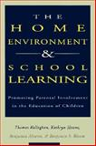 The Home Environment and School Learning 9781555425883