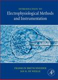 Introduction to Electrophysiological Methods and Instrumentation 9780123705884
