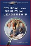 What Every Principal Should Know about Ethical and Spiritual Leadership 9781412915885