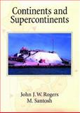 Continents and Supercontinents 9780195165890