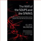 The War of the Soups and the Sparks 9780231135894