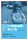 Social Determinants of Health 2nd Edition