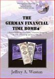 The German Financial Time Bomb 9780976715900