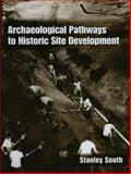 Archaeological Pathways to Historic Site Development 9780306465901