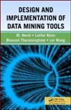 Design and Implementation of Data Mining Tools 9781420045901