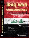 The Iraq War and Its Consequences 9789812385901