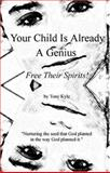 Your Child Is Already A Genius 9780974875903