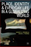 Place, Identity and Everyday Life in a Globalizing World 9780230575905