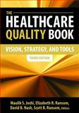The Healthcare Quality Book 3rd Edition
