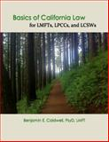Basics of California Law for LMFTs, LPCCs, and LCSWs 2013th Edition