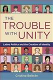 The Trouble with Unity 1st Edition