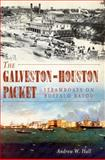 The Galveston-Houston Packet