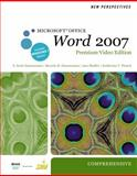 New Perspectives on Microsoft Office Word 2007, Comprehensive, Premium Video Edition 9780538475921