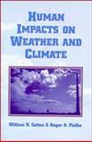 Human Impacts on Weather and Climate 9780521495929