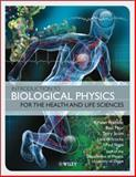 Introduction to Biological Physics for the Health and Life Sciences 2nd Edition