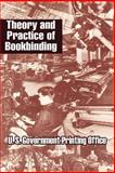 Theory and Practice of Bookbinding 9781410205933