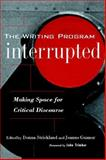 The Writing Program Interrupted 9780867095937