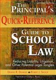 The Principal's Quick-Reference Guide to School Law 9781412925938