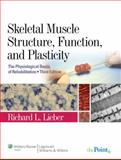 Skeletal Muscle Structure, Function, and Plasticity 3rd Edition