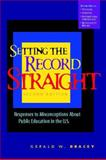 Setting the Record Straight 2nd Edition