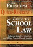 The Principal's Quick-Reference Guide to School Law 9781412925945