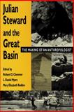 Julian Steward and the Great Basin 9780874805949