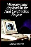 Microcomputer Applications for Field Construction Projects 9780070645950