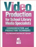 Video Production for School Library Media Specialists 9780938865957