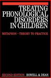 Treating Phonological Disorders in Children 9781897635957