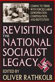Revisiting the National Socialist Legacy 9780765805966