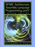 SPARC Architecture, Assembly Language Programming, and C 2nd Edition