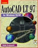 Learn AutoCad LT 97 for Windows 95 NT 9781556225970