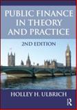 Public Finance in Theory and Practice Second Edition 2nd Edition