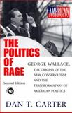 The Politics of Rage 2nd Edition