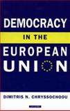 Democracy in the European Union 9781860645983