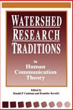 Watershed Research Traditions in Human Communication Theory 9780791425985