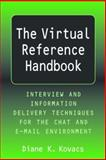 The Virtual Reference Handbook 9781555705985
