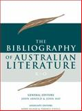 The Bibliography of Australian Literature 9780702235986
