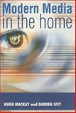 Modern Media in the Home 9781860205989