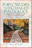 Forty Studies That Changed Psychology 9780136035992