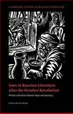 Jews in Russian Literature after the October Revolution 9780521025997