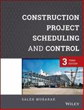 Construction Project Scheduling and Control 3rd Edition