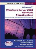 Windows Server 2003 Network Infrastucture Implementing and Maintaining 9780131456006