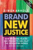 Brand New Justice 9780750666008