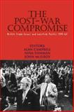 The Post-War Compromise 9780850366013
